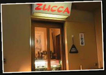 リストランテ イタリアーノ ZUCCA